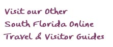 South Florida city guides - Naples, Marco Island, Everglades, Fort Myers, Sanibel and Captiva Islands, Ft Myers Beach, Bonita Springs, Cape Coral and Golden Gate Florida
